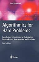 Algorithmics for Hard Problems: Introduction to Combinatorial Optimization, Randomization, Approximation, and Heuristics (Texts in Computational Science and Engineering)
