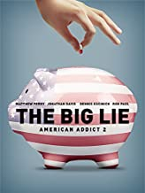American Addict 2 - The Big Lie