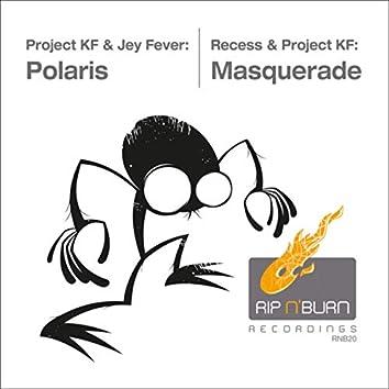 Polaris / Masquerade