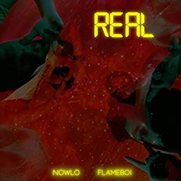 Real (feat. Flameboi)