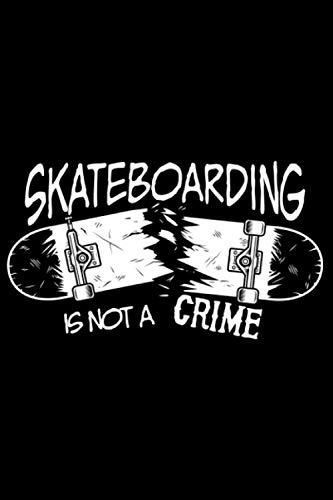 Skateboarding is not a crime Ollie FS 180 Kickflip Heelflip: DIN A5 Liniert 120 Seiten / 60 Blätter Notizbuch Notizheft Notiz-Block Skateboard Skater Motive & Geschenkidee
