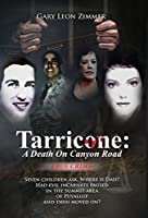 Tarricone: A Death on Canyon Road: Seven Children Ask, Where is Dad? Had Evil Incarnate Paused In the Summit Area Of Puyallup And Then Moved On?