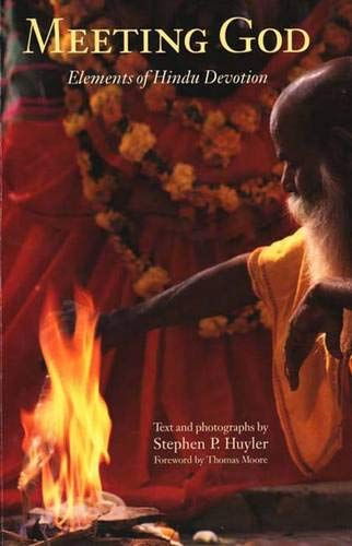Meeting God: Elements of Hindu Devotion