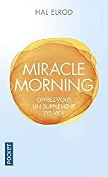 Hal Elrod : the miracle morning