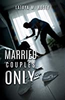 Married Couples Only