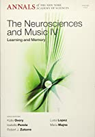 Neurosciences and Music IV: Learning and Memory, Volume 1252 (Annals of the New York Academy of Sciences)