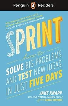 Penguin Readers Level 6: Sprint (ELT Graded Reader) by [Jake Knapp, John Zeratsky, Braden Kowitz]