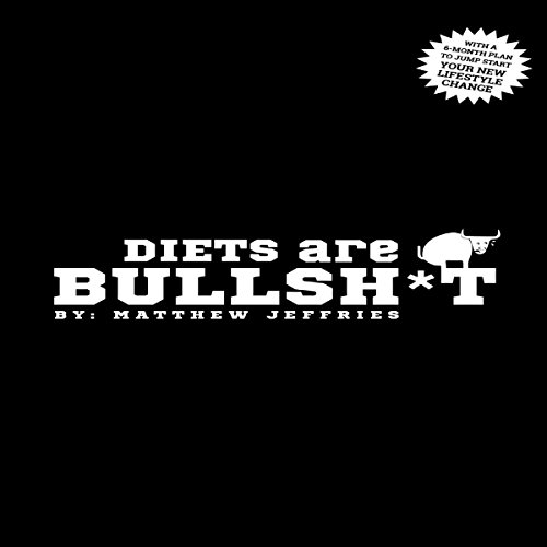 Diets are Bullsh*t audiobook cover art