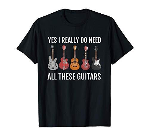 Guitar Themed TShirt Guitar Player Gift I Need These Guitars T-Shirt