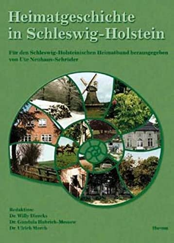 Heimatforschung in Schleswig-Holstein: Handbuch für Chronisten, Regionalforscher und Historiker