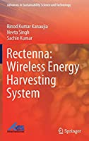 Rectenna: Wireless Energy Harvesting System (Advances in Sustainability Science and Technology)