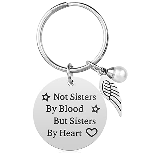 Not Sisters By Blood But Sisters By Heart (key chain)