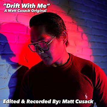 Drift With Me (Studio) (Studio)