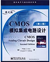 Foreign electronic communications textbook series: CMOS Analog Integrated Circuit Design (2nd edition) (English)(Chinese Edition)
