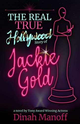 The Real True Hollywood Story of Jackie Gold