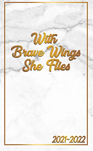 Compare Textbook Prices for With Brave Wings She Flies 2021-2022: Pretty Marble & Gold 2 Year Pocket Planner, Agenda & Organizer with Monthly Spread View - Two Year Schedule Calendar & Journal with To-Do's, Vision Boards & More  ISBN 9798690388928 by Planners, Vanguard