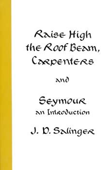 Paperback Raise High the Roof Beam, Carpenters and Seymour : An Introduction Book