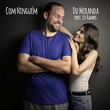 Com Ninguém (feat. Lis Ramos)