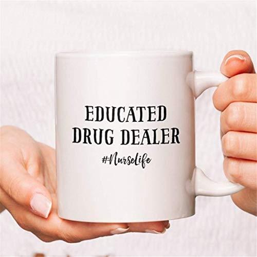 Taza de café educada de la enfermera de la vida del traficante de la droga, tazas de café de la enfermera, tazas divertidas de la enfermera, tazas de la enfermera de la enfermera, tazas de enfermería