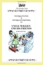 Uncle Wiggily and His Friends: Stories 1 & 2