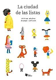 La ciudad de las listas: 6 par Cristina Bellemo
