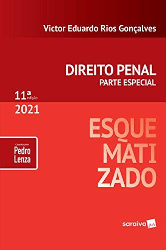 Direito Penal Esquematizado - 11ª Edição 2021