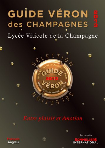 Guide VERON des Champagnes 2013 (French Edition)