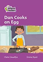 Level 1 - Dan Cooks an Egg (Collins Peapod Readers)