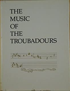 Music of the Troubadours: v. 1 (Provencal series) by Pound, Ezra, etc. (1979) Hardcover