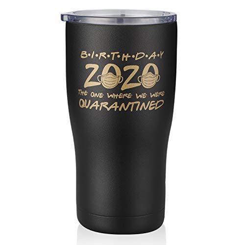 Quarantine Birthday 2020 NUI LIVING Tumbler Novelty Mug, Funny Birthday Present Social Distance Quarantine Birthday Gifts for Women and Men, Stainless Steel Vacuum Insulated Tumbler (Black, 20 Oz)
