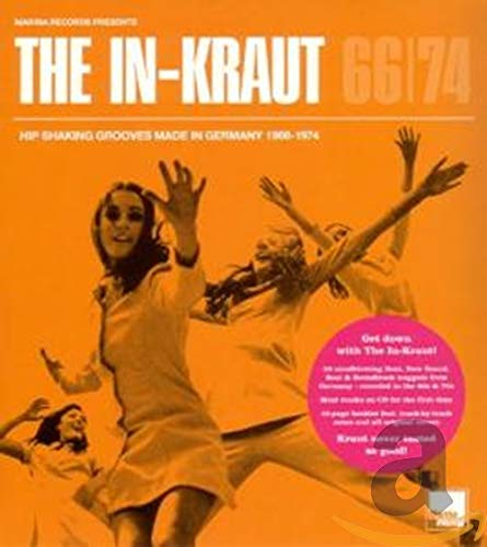 The In-Kraut -  Hip Shaking Grooves Made In Germany 1966-1974 (Digipak)
