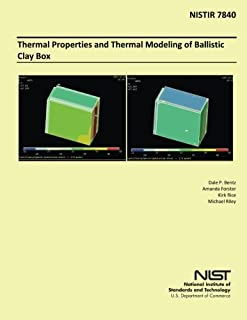 Thermal Properties and Thermal Modeling of Ballistic Clay Box