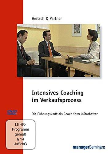 Intensives Coaching im Verkaufsprozess - Die Führungskraft als Coach ihrer Mitarbeiter