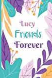 Lucy Friends Forever This Beautiful Journal Lined Notebook is perfect Gift For Friendship Day, Gifts For Best Friend, journal gift, 110 pages, , Soft Cover, Matte-Finish