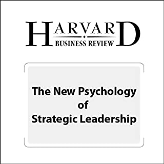The New Psychology of Strategic Leadership (Harvard Business Review) cover art