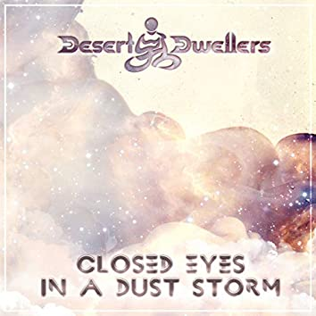 Closed Eyes in a Dust Storm (Breath Pre-Release)