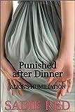 Punished after Dinner (Alice's Humiliation)
