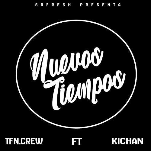 Tfn.Crew feat. Kichan