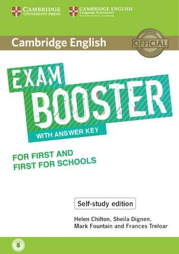 Exam Booster for First and First for Schools. Self-study Edition. Book with Answer Key and Audio.
