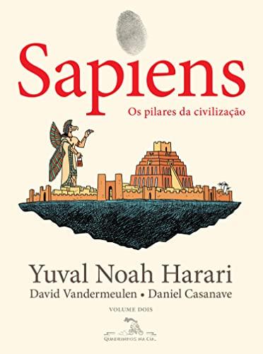 Sapiens (Edição em quadrinhos): Os pilares da civilização (Portuguese Edition)