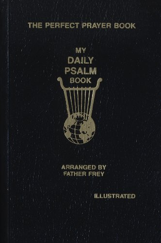 My Daily Psalm Book: The Perfect Prayer Book