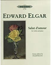 Elgar, Edward - Salut d'amour, Op. 12 - Violin and Piano - edited by Donald Burrows - Peters