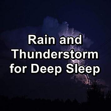 Rain and Thunderstorm for Deep Sleep