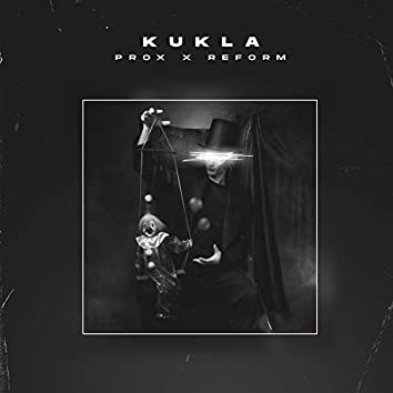 Kukla (feat. Reform)