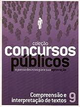 Compreensão e interpretação de textos 9 Coleção Concursos Públicos o Passo Decisivo para Sua Aprovação de Isabel Moraes (coord) pela Gold (2008)