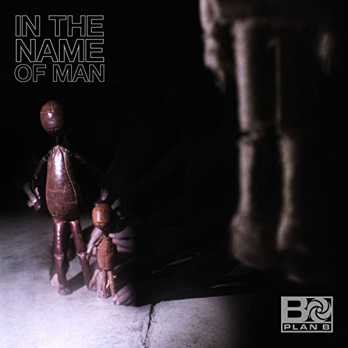 In The Name Of Man [Explicit]