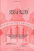 SEKS & ALLAH: Deel I (Dutch Edition)