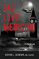 Bad Love Medicine