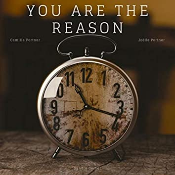 You Are the Reason (feat. Camilla Portner & Joëlle Portner)