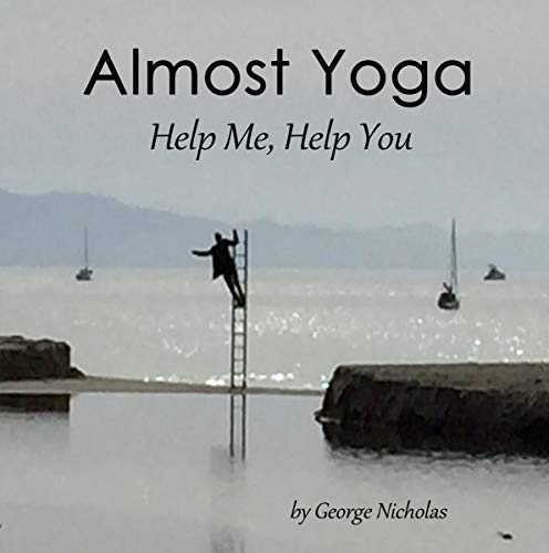 Almost Yoga: Help Me, Help You audiobook cover art